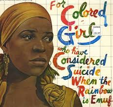 Happy Birthday Ntozake Shange, whose poetry changed my life and added to my radicalization.