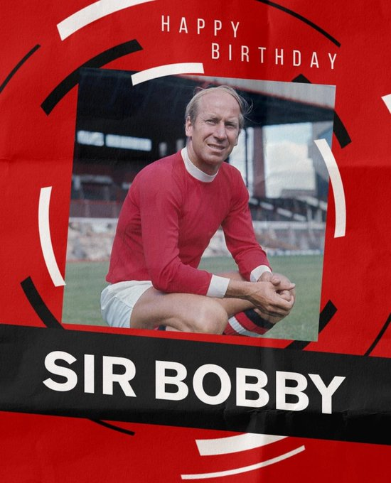 Happy birthday sir  Bobby Charlton England and man utd legend