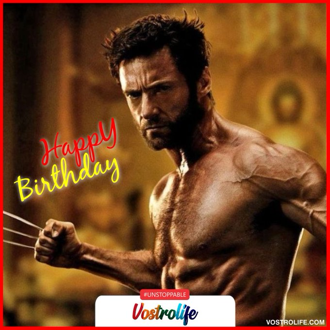 Its wolverine\s birthday today! Happy birthday Hugh Jackman!