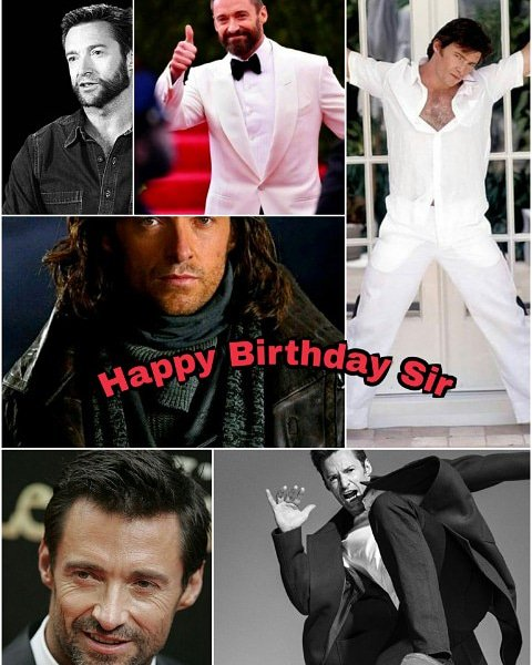 Happy Birthday Sir Hugh Jackman