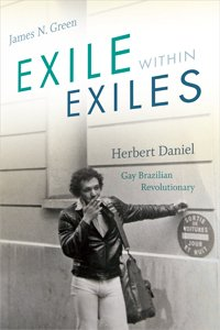 test Twitter Media - Pick up Exile within Exiles, James Green's new biography of gay Brazilian revolutionary Herbert Daniel, for 30% off: https://t.co/Rt3nVxsdwr https://t.co/DcRcSYiHTi