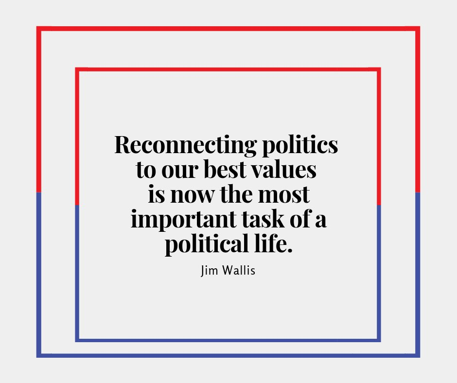 Reconnecting politics to our best values is now the most important task of a political life. --Jim Wallis https://t.co/CZI8uGzn05