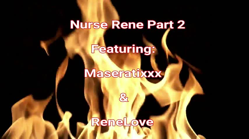 Just sold! Get yours! Nurse Rene Part 2 Featuring Maseratixxx Ey0YmZwvge #MVSales #ManyVids