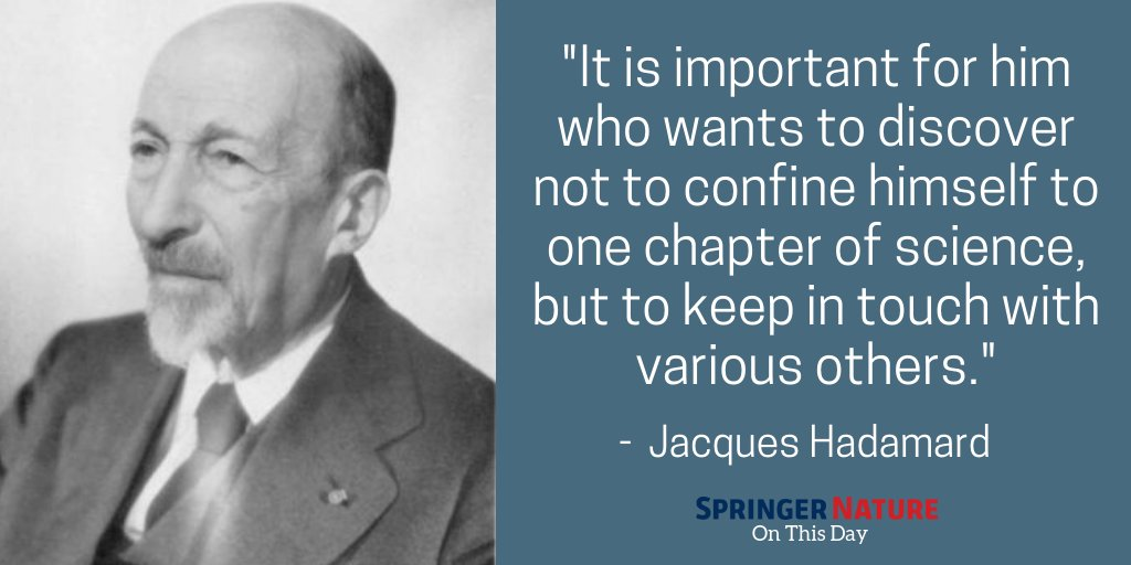 test Twitter Media - Jacques Hadamard, a French mathematician, died #OnThisDay in 1963. He made major contributions in number theory, complex function theory, differential geometry and partial differential equations. https://t.co/u0gdFbyXob