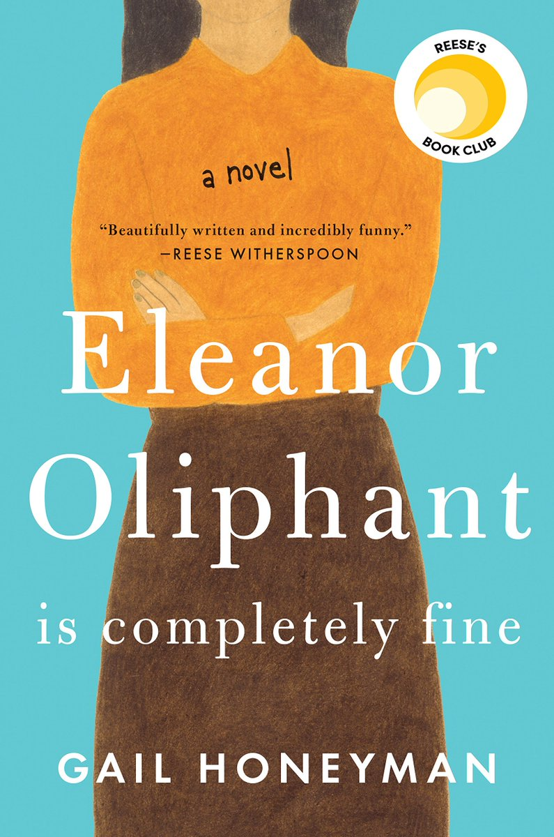 "I would like to recommend: ""Eleanor Oliphant is completely fine"" by @GailHoneyman, cunningly hilarious. S https://t.co/4ZRfiTlcpC"