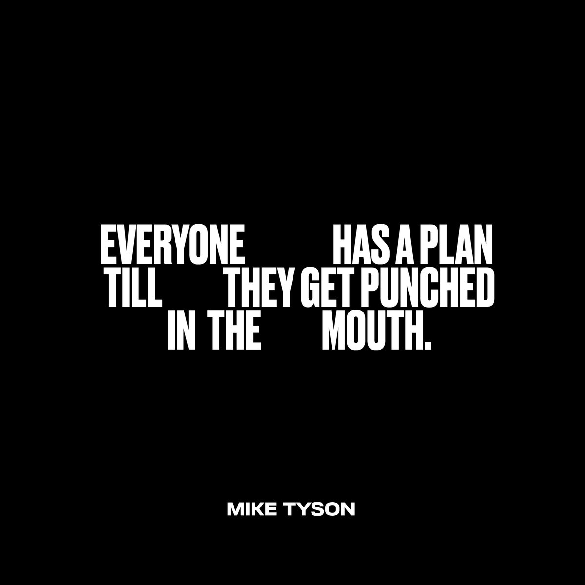 Everyone has a plan till they get punched in the mouth. #miketyson #vintagetyson https://t.co/yJgHgqxrkK