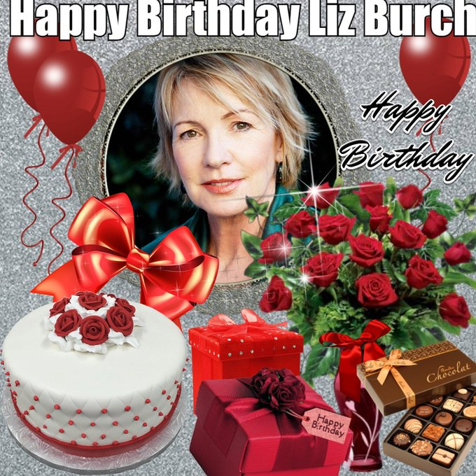 Happy Birthday to LIZ BURCH