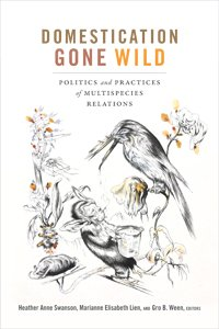 test Twitter Media - Grab #newbook Domestication Gone Wild: Politics & Practices of #Multispecies Relations, edited by Heather Anne Swanson, Marianne Elisabeth Lien, & @gro_ween, for 30% off: https://t.co/C6zpVQh9li https://t.co/zNjvDZb0va
