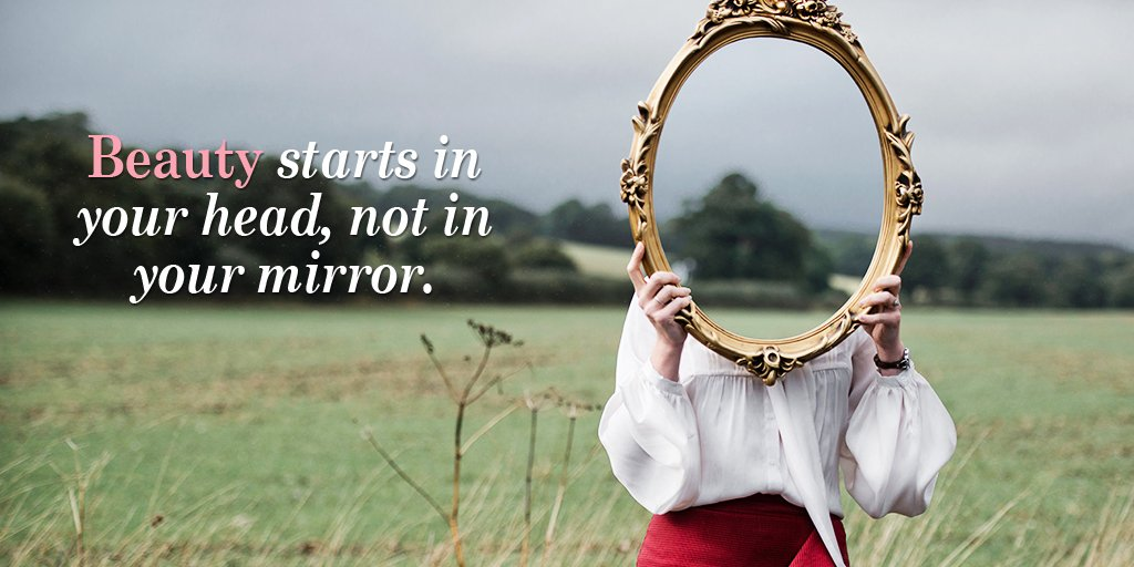 RT @LeadingWPassion: Beauty starts in your head, not in your mirror. #quote https://t.co/vvD1pES6xn