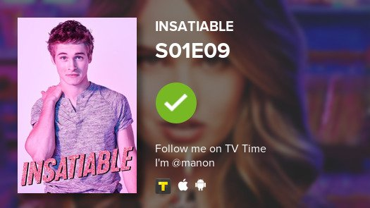 I've just watched episode S01E09 of Insatiable! #tvtime https://t.co/nM73bhI23P https://t.co/mpE12s6P9s