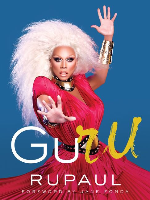 It's out! @HarperCollins #GURU by @RuPaul with a foreward by @Janefonda for goodness sake! Quick!!! ✨✨✨ https://t.co/GbSlCz62Qj