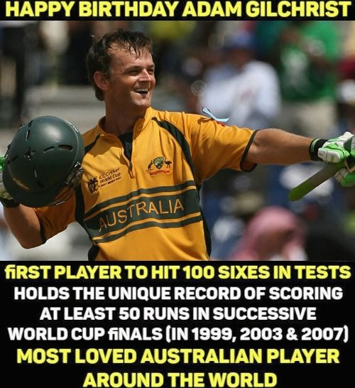 Happy Birthday, Adam Gilchrist
