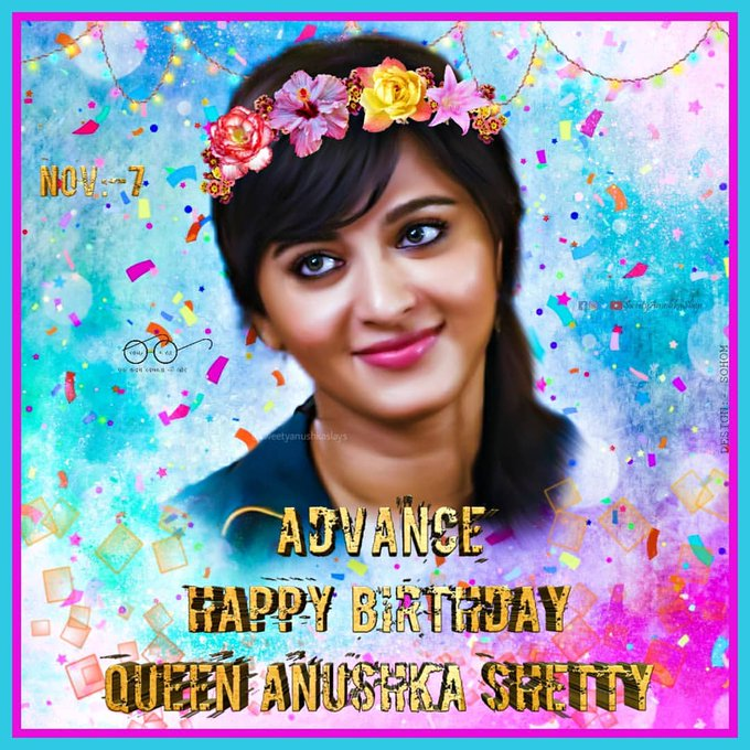 ADVANCE    HAPPY  BIRTHDAY   MY ANGEL ANUSHKA SHETTY