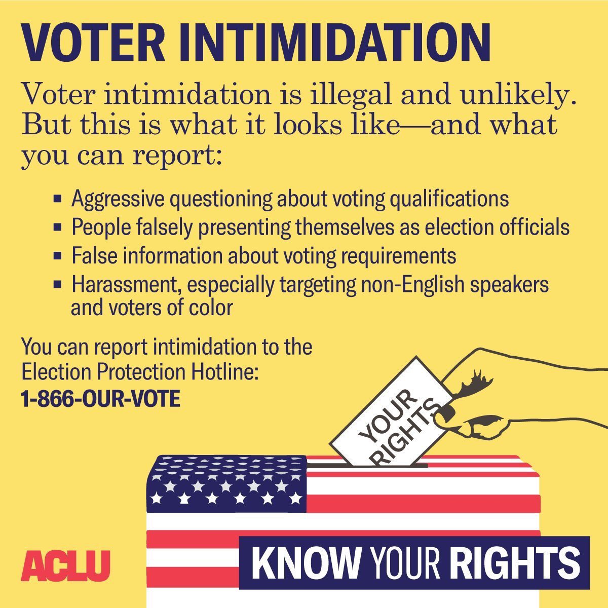 Know your rights. If you need to report anything call 1-866-OUR-VOTE. https://t.co/5ZQ64CSr7p