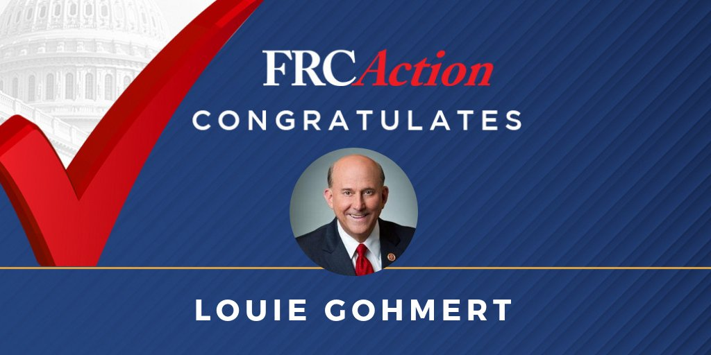 FRC Action congratulates @replouiegohmert on being re-elected to the U.S. House of Representatives in Texas' 1st Congressional District. @LouieGohmertTX1