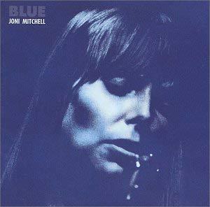 "BLUE by  Joni Mitchell  \""Happy Birthday \"""