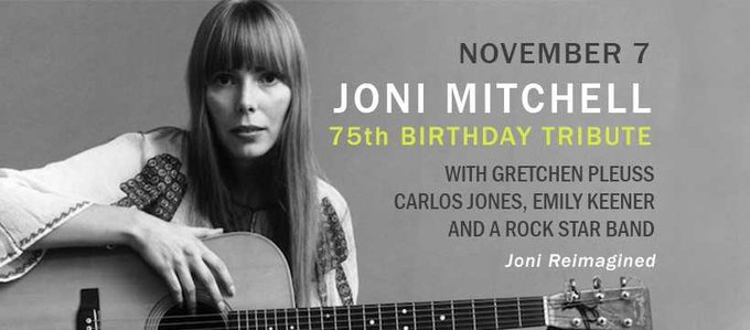 HAPPY BIRTHDAY TO JONI MITCHELL!  Help celebrate TONIGHT at in Cleveland at 7:30pm!