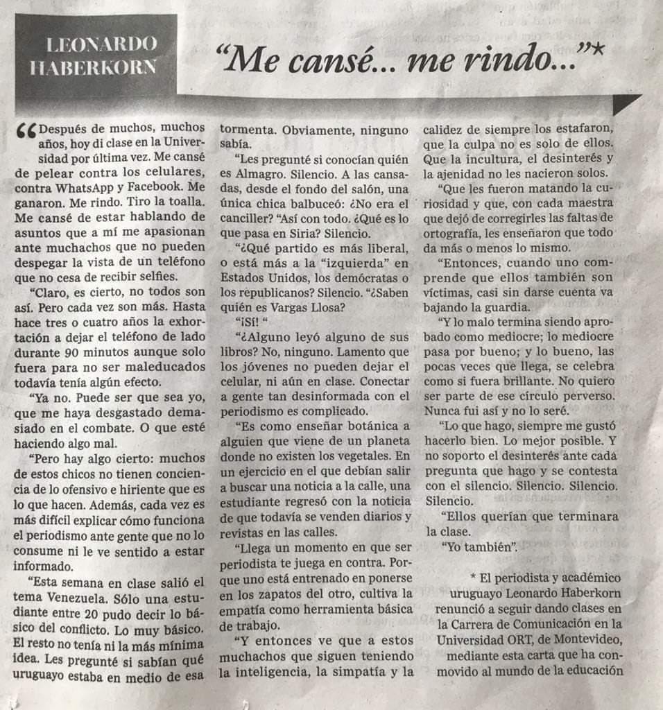 """""""Me canse... me rindo..."""". El académico uruguayo Leonardo Haberkorn ha renunciado a seguir dando clases de #periodismo en la universidad de Montevideo. Su carta ha conmovido al mundo de la educación. Demoledora https://t.co/yckm9IXCRi"""
