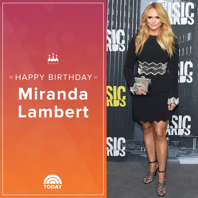 Happy 35th birthday, Miranda Lambert!