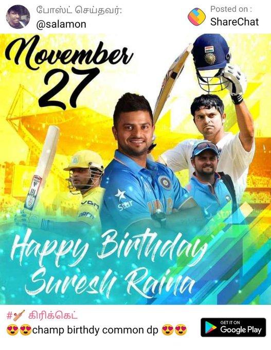 Happy birthday to Chinna thala Suresh Raina