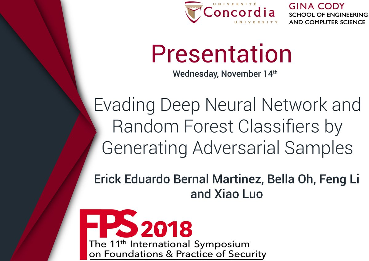 """test Twitter Media - FPS 2018 presentation of a technical paper by  Erick Eduardo Bernal Martinez, Bella Oh, Feng Li and Xiao Luo on """"Evading Deep Neural Network and Random Forest Classifiers by Generating Adversarial Samples"""" https://t.co/gNA6THquwc     #CyberSecurity #DeepLearning https://t.co/ss8XSCqY4l"""