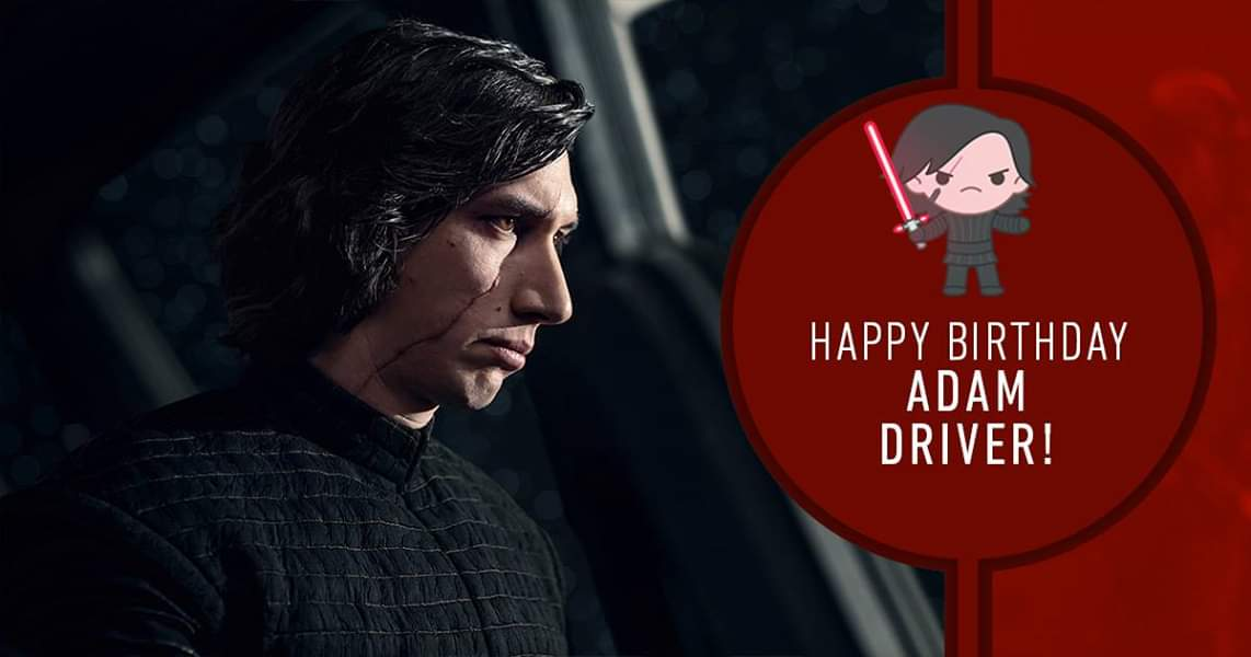 Let nothing stand in the way of you wishing a happy birthday to Adam Driver!