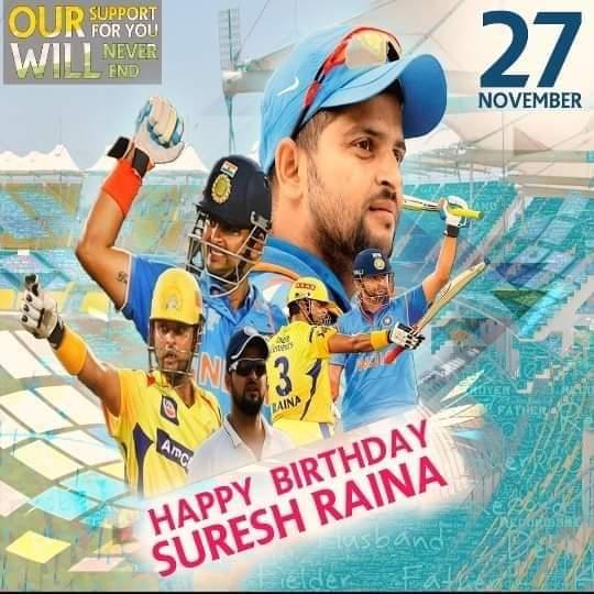 Advance happy birthday Suresh Raina #