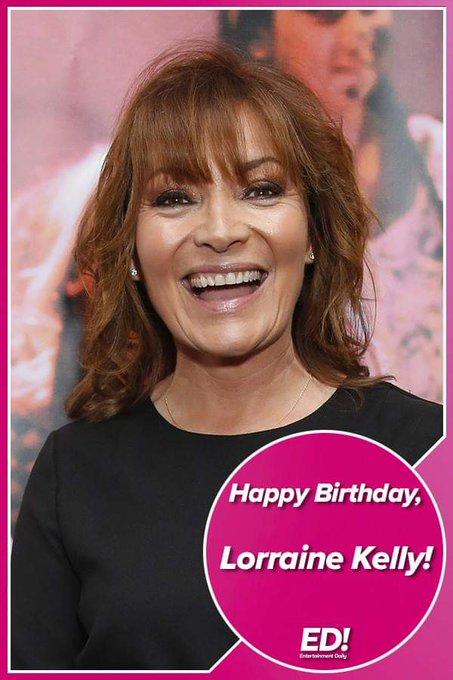 Happy 59th birthday Lorraine Kelly!