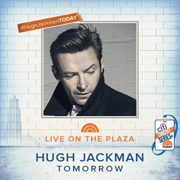 See you tomorrow on @TheTodayShow #TheManTheMusicTheShow #HughJackmanTODAY https://t.co/A0X5ydLRQY