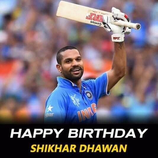 Happy birthday.  Shikhar Dhawan...
