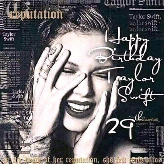 Taylor Swift at 29!  12-13-18 © Advance Happy Birthday Tay tay! Luv u so much