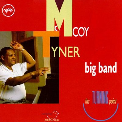 12 11  McCoy Tyner 80           Happy 80th Birthday  Fly with the Wind by McCoy Tyner Big Band