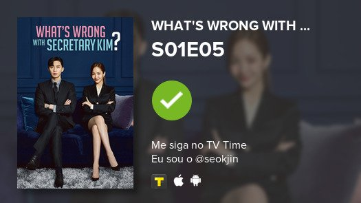 I've just watched episode S01E05 of What's Wrong Wit...! #whysecretarykim  #tvtime https://t.co/5tkrhQl4Xw https://t.co/cqvb9hLlSy