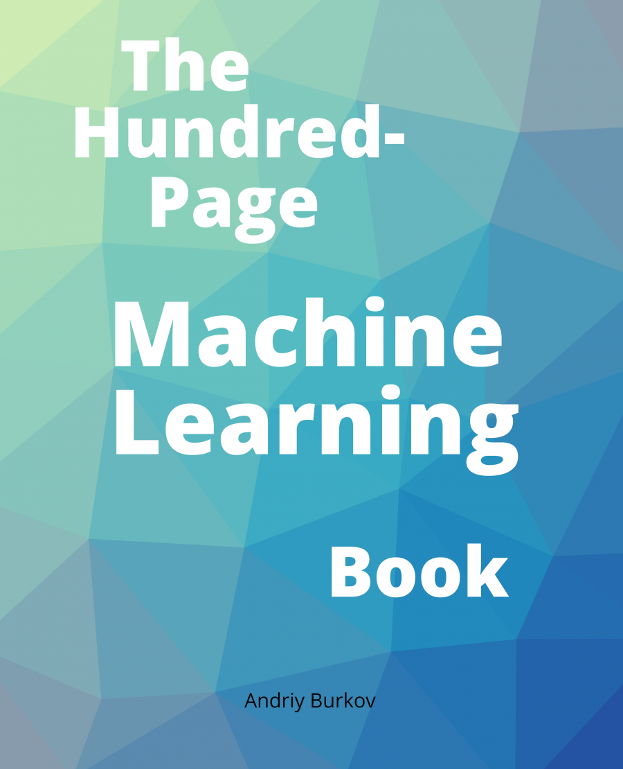 test Twitter Media - The Hundred-Page #MachineLearning Book https://t.co/amap3fg5ky #abdsc #BigData #AI #DataScience  Chapters: 1: Intro 2: Notation & Definitions 3: Fundamental #Algorithms 4: Anatomy of a Learning Algorithm 5: Basic Practice 6: #NeuralNetworks & #DeepLearning 7: Problems & Solutions https://t.co/iMQ25hUZVy