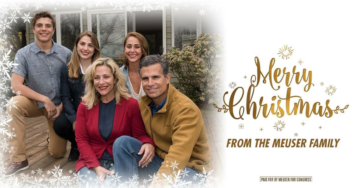 May you and your family have a wonderful celebration of the birth of Jesus Christ this Christmas! -Dan Meuser
