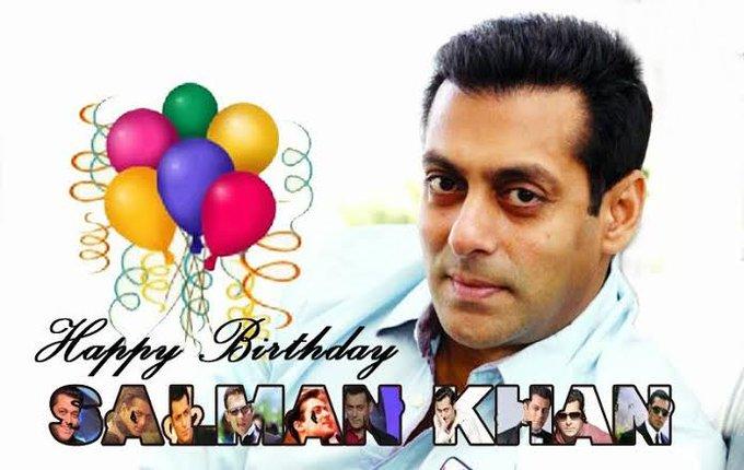 """Wish you a \""""Happy Birthday\""""SALMAN KHAN"""