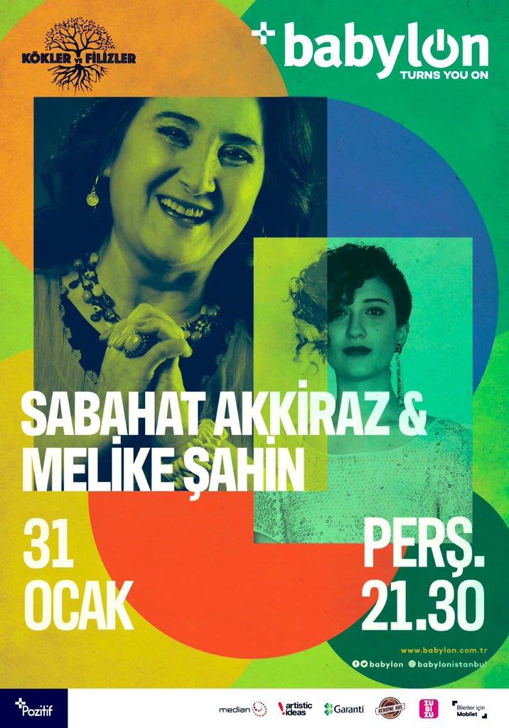 31 Ocak Babylon..))) türküler ile.. ve Melike Şahin'le kökler ve filizler projesinin 2. Konserini yapacağız. https://t.co/Ti7nGT9KkN