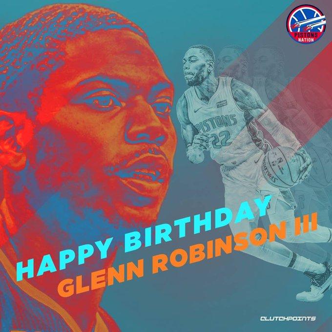 Join Pistons Nation in wishing Glenn Robinson III a happy 25th birthday