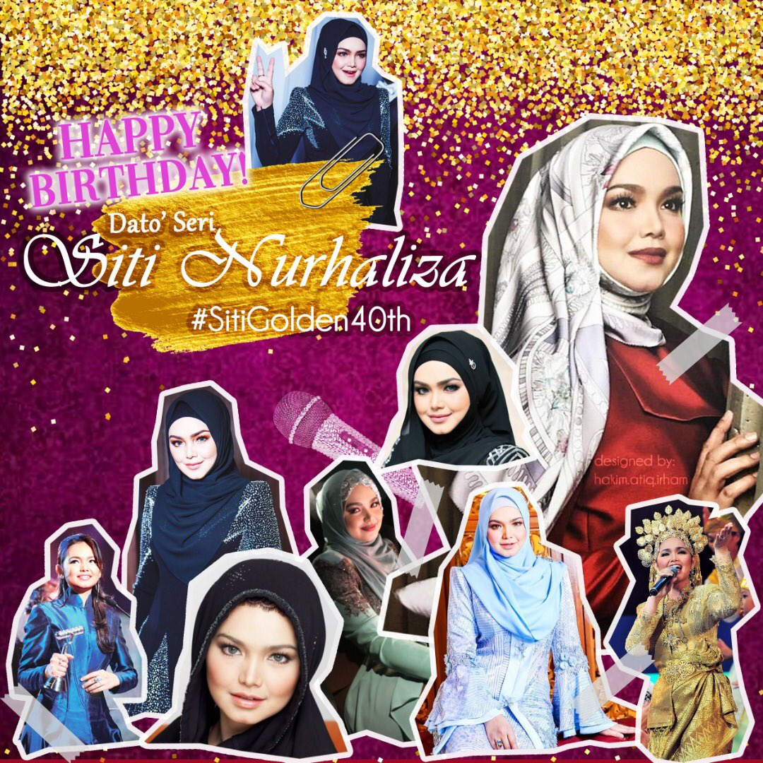 Happy 40th birthday Dato Seri Siti Nurhaliza