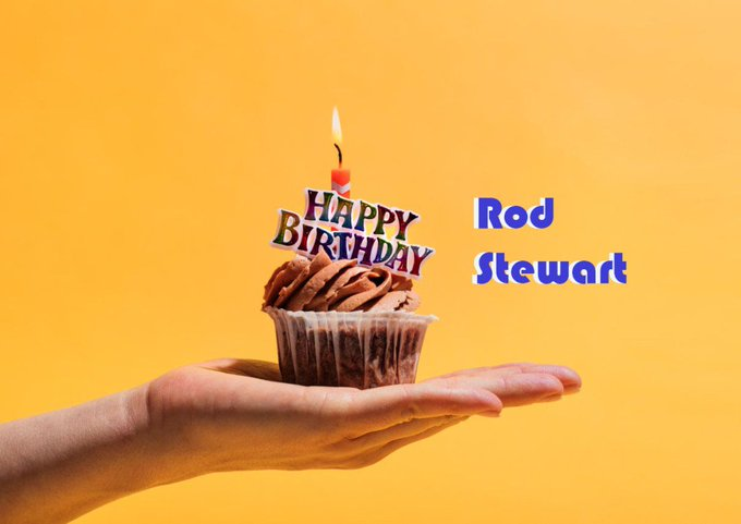 Happy Birthday, Rod * Or... How I Used The Internet To Celebrate Rod Stewart\s Birthday