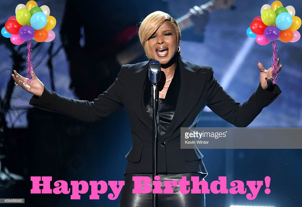Happy Birthday to the talented, amazing Mary J Blige!