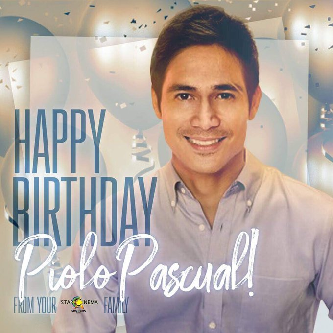Happy birthday, Mr. Piolo Pascual! Your Star Cinema family loves you!