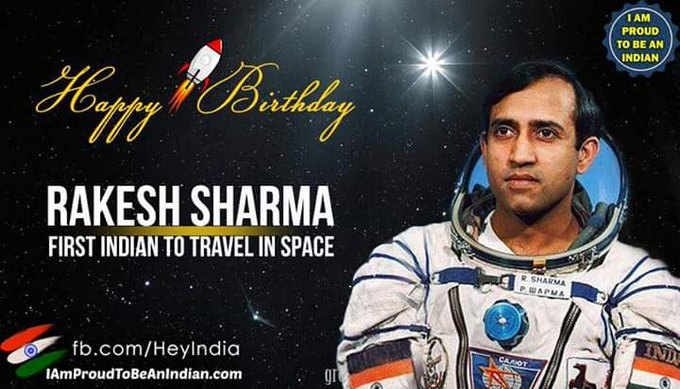 Wishing A Very Happy Birthday to Rakesh Sharma      He Is The First Indian To Travel In Space