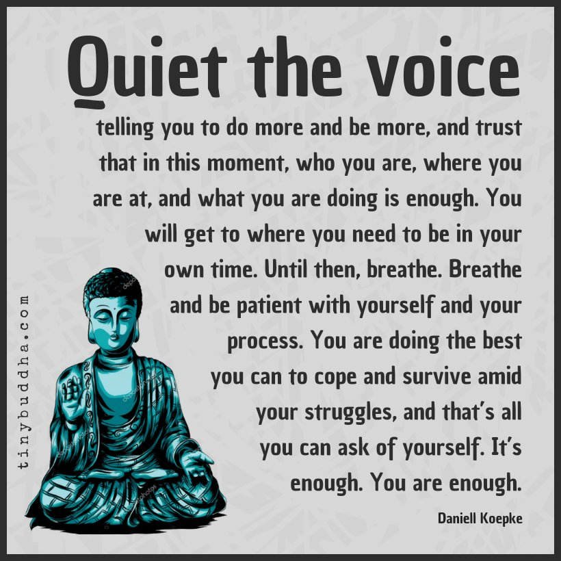"""Quiet the voice telling you to do more and be more, and trust that in this moment, who you are, where you are at, and what you are doing is enough. You will get to where you need to be in your own time. Until then, breathe..."" ~Daniell Koepke https://t.co/vNVmiEKjSd"