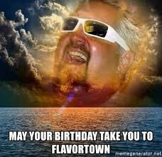 Happy birthday guy fieri u absolute fuckin legend