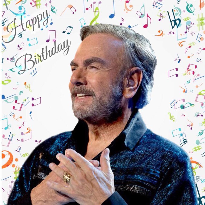 Happy birthday Neil Diamond!!! Hope this day brings you joy, peace and laughter!!!!