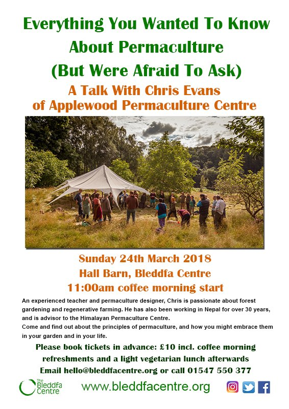 Image for Join us for a fascinating talk about all things permaculture with expert Chris Evans. Sunday 24th March 11am. £10 which includes morning coffee and veggie lunch! #permaculture #sustainable #gardens #culture #MidWales #Powys https://t.co/xVMJG676eP