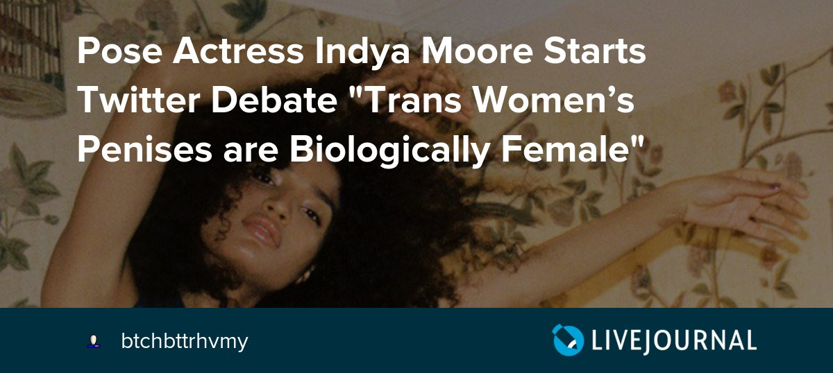 """test Twitter Media - Pose Actress Indya Moore Starts Twitter Debate """"Trans Women's Penises are Biologically Female"""" https://t.co/hxbVyjsurW https://t.co/EFt4ODtoIf"""