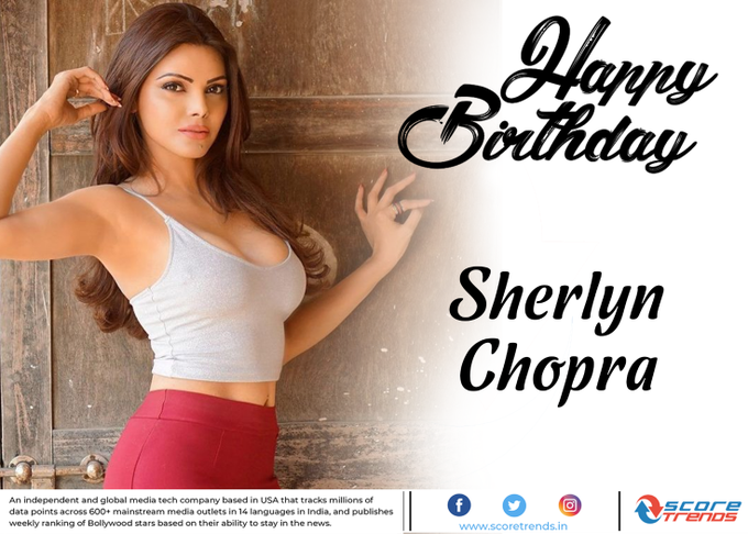 Score Trends wishes Sherlyn Chopra a Happy Birthday!!