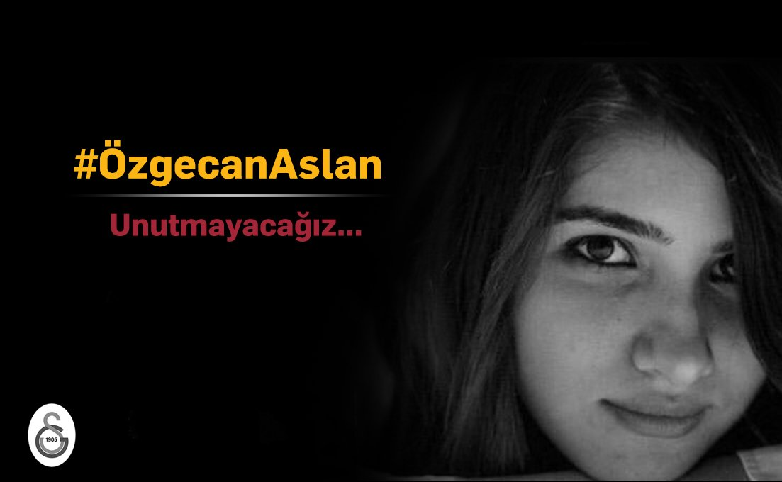 RT @GalatasaraySK: Unutmayacağız... #ÖzgecanAslan https://t.co/30tyJ9wPQ6